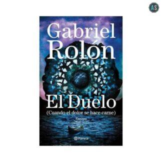 EL DUELO Autor: Rolon Gabriel